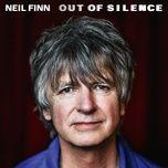 out of silence - neil finn