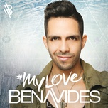 my love (single) - benavides
