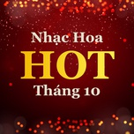 nhac hoa hot thang 10 - v.a