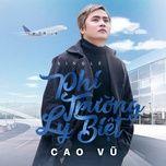 Phi Trường Biệt Ly (Single) - Cao Vũ