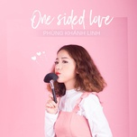 one sided love (single) - phung khanh linh