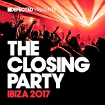 defected presents the closing party ibiza 2017 - v.a