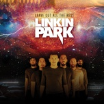 leave out all the rest (ep) - linkin park