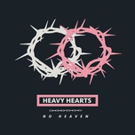 no heaven (single) - heavy hearts