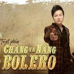 Chàng Và Nàng Bolero - Lại Nhớ Người Yêu