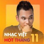 Nhạc Việt Hot Tháng 11