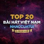 BXH Bài Hát Việt Nam NhacCuaTui Tuần 45/2017