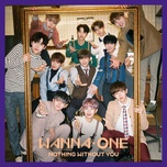 1-1=0 (Nothing Without You) - WANNA ONE