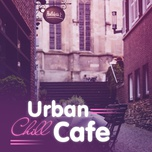 Urban Chill Cafe