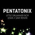 Little Drummer Boy (Lema X Savi Remix) (Single)