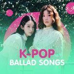 Nhạc Ballad Hàn Quốc Tuyển Chọn