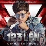1 2 3 Lên - Đinh Kiến Phong
