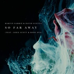 So Far Away (Single) - Martin Garrix, David Guetta, Jamie Scott, Romy Dya