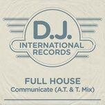 Communicate (A.t. & T. Mix) (Single) - Full House