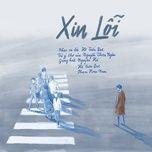 Xin Lỗi (Single) - Phạm Hoài Nam, Nguyên Hà, Hồ Tiến Đạt