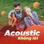 Acoustic Không Lời