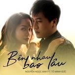 Bên Nhau Bao Lâu (Single)