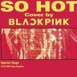 So Hot (THEBLACKLABEL Remix) (Single) - BlackPink