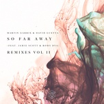 So Far Away (Remixes Vol. 2) (EP) - Martin Garrix, David Guetta, Jamie Scott, Romy Dya