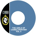 The Girls Of Cameo Parkway Vol. 5 - V.A