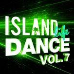 Island Life Dance (Vol. 7)