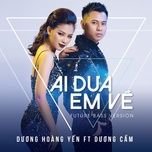 Ai Đưa Em Về (Future Bass Version) (Single)