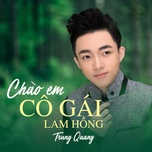 Chào Em Cô Gái Lam Hồng (Vol. 3)