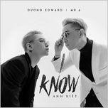 I Know (Single) - Edward Dương Nguyễn, Mr. A