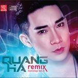 Quang Hà Nonstop Remix (Vol. 5)