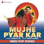 Mujhe Pyar Kar (Single)