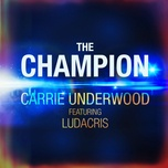 The Champion (Single) - Carrie Underwood, Ludacris