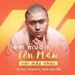 Em Muốn Lên Máu Với Mấy Nhóc (Single)