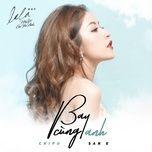 Bay Cùng Anh (La La: Hãy Để Em Yêu Anh OST) (Single)