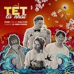 Tết Là Nhất (Single) - Bảo Kun, Yanbi, T-Akayz, Yến Lê