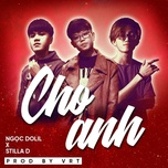 Cho Anh Remix