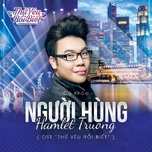 Người Hùng (Thử Yêu Rồi Biết OST) (Single)