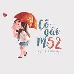 Cô Gái m52 (Single) - Huy, Tùng Viu