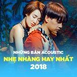 Acoustic Nhẹ Nhàng Nên Nghe - Nhạc Việt Cover
