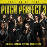 Pitch Perfect 3 (Original Motion Picture Soundtrack) (Special Edition) - V.A