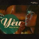 Yêu (Tháng Năm Rực Rỡ OST) (Single) - Hoàng Yến Chibi