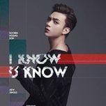I Know You Know (Single) - Soobin Hoàng Sơn