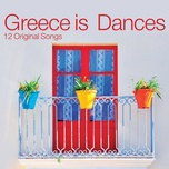 Greece Is Dances (Remastered)