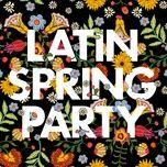 Latin Spring Party - V.A