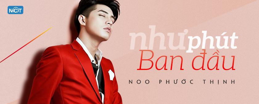 nhu phut ban dau - noo phuoc thinh