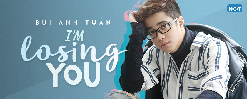 i'm losing you - bui anh tuan