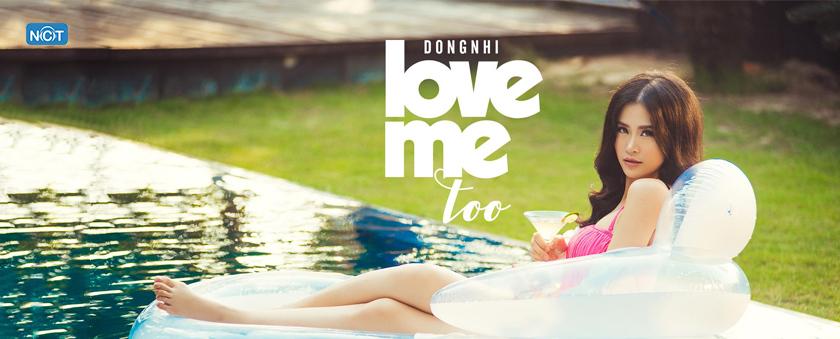 love me too - dong nhi