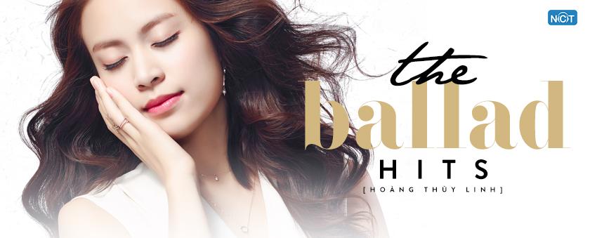 the ballad hits - hoang thuy linh