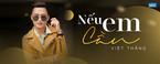 neu em can - viet thang idol