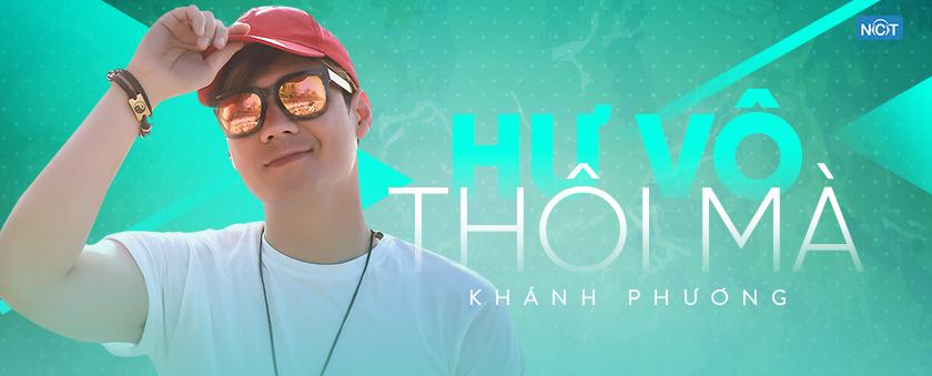 hu vo thoi ma - khanh phuong