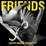 friends - justin bieber, bloodpop